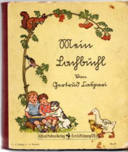 Mein Lachbüchl - Caspari, Gertrud - Alfred Hahns Verlag, Leipzig 1935