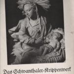 Das Schwanthaler Krippenwerk von Pram - Einführung von Max Bauböck. Aufnahmen von Josef Mader