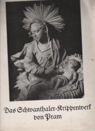 Das Schwanthaler Krippenwerk von Pram Max Bauböck. , Josef Mader
