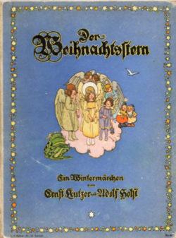Der Weihnachtsstern - Ein Wintermärchen von Ernst Kutzer und Adolf Holst