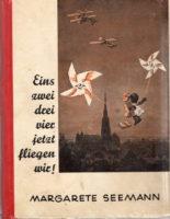 """Margarete Seemann – """"eins zwei drei vier – jetzt fliegen wir"""""""
