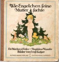 Wie Engelchen seine Mutter suchte - Verlag A.Hahn ,Dietrich und Sell Leipzig