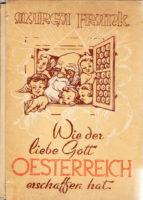 Wie der liebe Gott Oesterreich erschaffen hat - Frank Marga