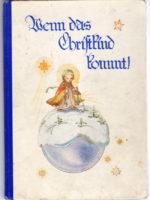 wenn das Christkind kommt- Rosa Ludwig Weithaler